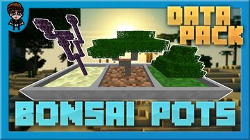 [Minecraft 1.16] Bonsai Pots Data Pack! (MICRO TREE FARMS) Minecraft Data Pack
