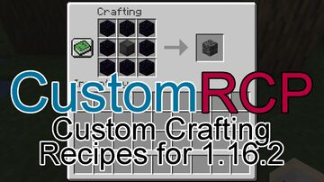 CustomRCP for 1.16.2 [0.2] Minecraft Data Pack