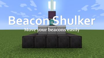Beacon Shulker - Move your beacons easily Minecraft Data Pack