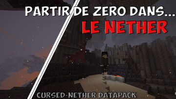 [FR & EN] Cursed-Nether   Défis du nether (nether challenge) 1.16+   MINECRAFT DATAPACK 1.16+   Minecraft Data Pack