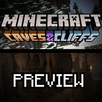 Caves & Cliffs [PREVIEW] Generate Caves & Cliffs content in your world! [21w07a] Minecraft Data Pack
