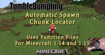 Spawn Chunk Locator for Minecraft 1.15 and 1.14 (Uses Function Files) Minecraft Data Pack