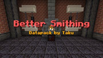 Better Smithing [1.16 pre] Datapack by Taku Minecraft Data Pack