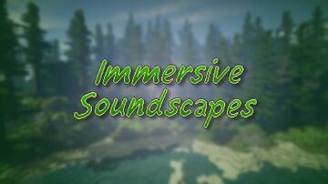 Immersive Soundscapes Minecraft Data Pack