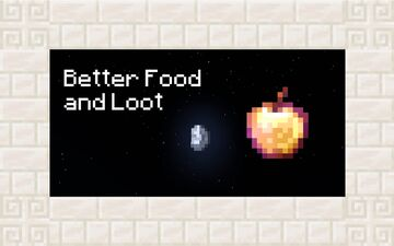 Better Food and Loot Minecraft Data Pack