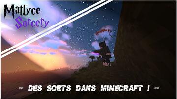 (FR & EN) Sorcellerie dans Minecraft ! Wizardry in Minecraft !  [ Matlyce'Sorcery ] (V1.1) Minecraft Data Pack