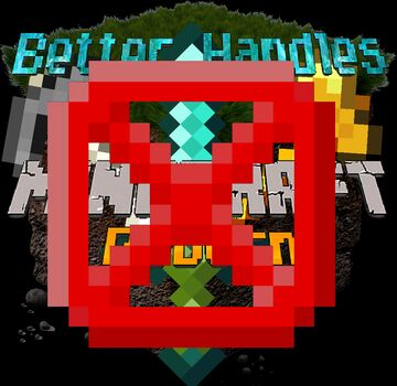 McR - Better Handles [NOT SUPPORTED ANYMORE] Minecraft Data Pack