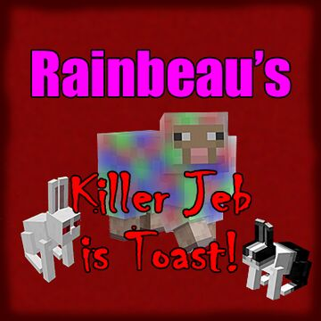 Rainbeau's Killer Jeb is Toast! Minecraft Data Pack