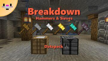 Breakdown | Hammers and Sieves Datapack | (1.16+) Minecraft Data Pack