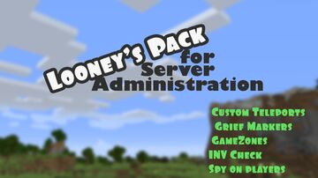 Looney's Pack for Server Administration Minecraft Data Pack