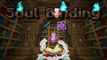 Soul Binding Data Pack 1.15 - 1.16+ Minecraft Data Pack