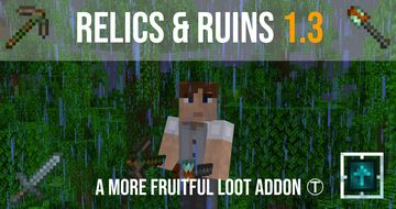 Relics & Ruins V1.3 [1.17+] - An add-on for the more fruitful loot datapack Minecraft Data Pack