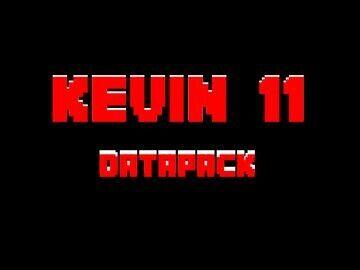 Kevin 11 Datapack! Minecraft Data Pack