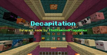 Decapitation [1.16x] - More Mob Heads! Minecraft Data Pack