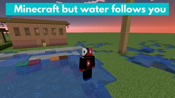 Minecraft but water follows you [1.16+] Minecraft Data Pack