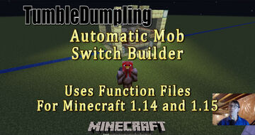 Mob Switch Builder for Minecraft 1.15 and 1.14 (Uses Function Files) Minecraft Data Pack