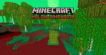 The Melon Dimension Data Pack Minecraft Data Pack