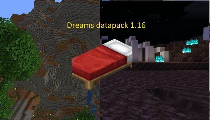 dreams for 1.16