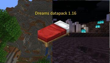Dreams datapack for 1.16.1 Minecraft Data Pack
