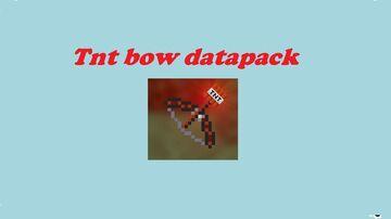 Tnt Bow V2.0 Minecraft Data Pack