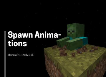 Spawn Animations Minecraft Data Pack