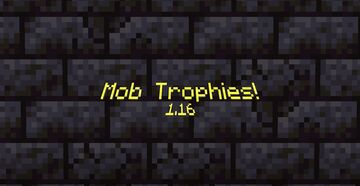 Mob Trophies! (1.16) Minecraft Data Pack