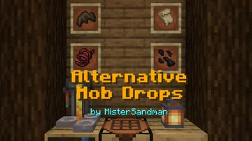 Alternative Mob Drops - Get more out of Mob Loot! Minecraft Data Pack