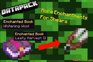 [MC 1.16.3] More Enchantments For Shears (Full) Minecraft Data Pack
