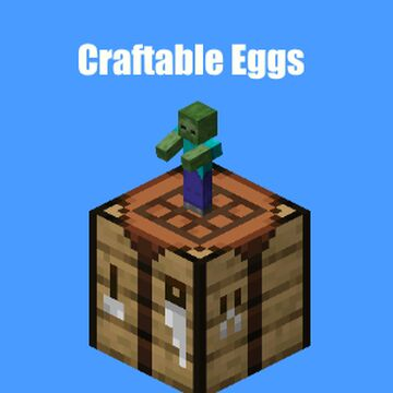 Craftable Eggs Minecraft Data Pack