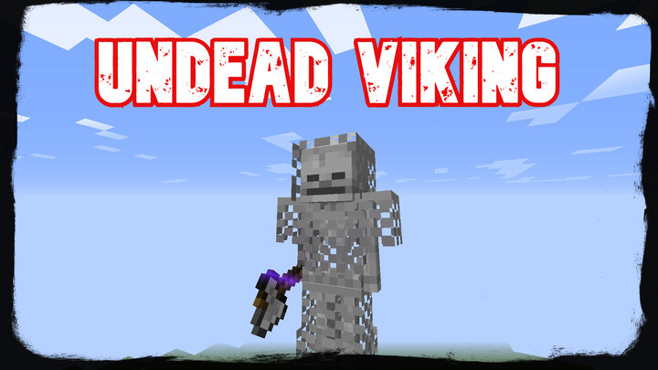 The Undead Viking roams the darkness...