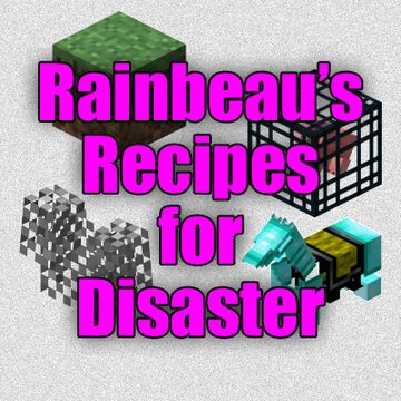 Rainbeau's Recipes for Disaster Minecraft Data Pack