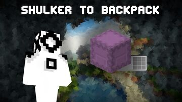 Shulker to Backpack in Vanilla Minecraft 1.15.2 (beta version) Minecraft Data Pack