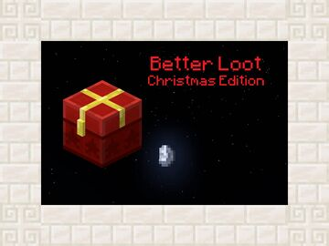 Better Loot (Christmas Edition) Minecraft Data Pack