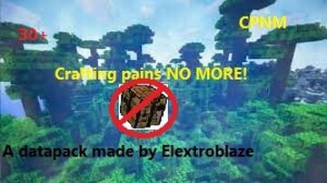 Crafting pains NO MORE! (CPNM) Minecraft Data Pack