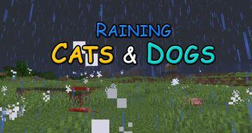 Raining Cats & Dogs Minecraft Data Pack