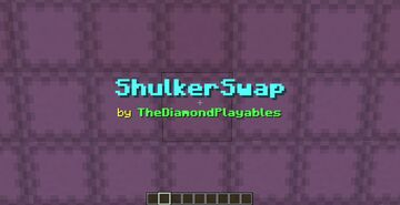 ShulkerSwap: Quickly get Shulker Box items! [1.17x] Minecraft Data Pack