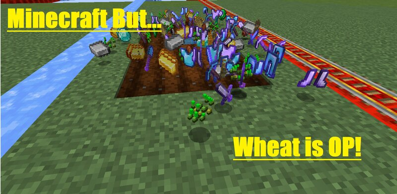Minecraft But... Wheat Is OP!