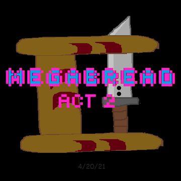 MEGABREAD: ACT 2 Minecraft Data Pack