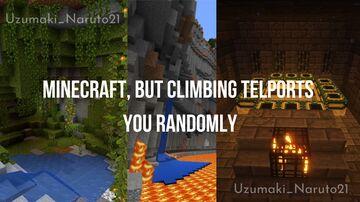 Minecraft, But Climbing Teleports You Randomly Minecraft Data Pack