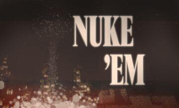 Nuke 'em Minecraft Data Pack