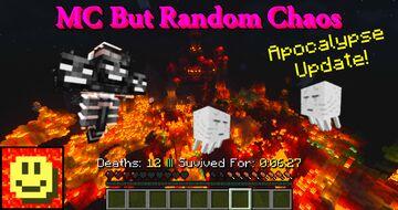 Minecraft But Random Chaos [MC 1.16.x] v1.2.0 - Apocalypse Update Minecraft Data Pack