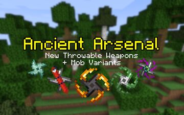 Ancient Arsenal - New Throwable Weapons & Mobs Minecraft Data Pack