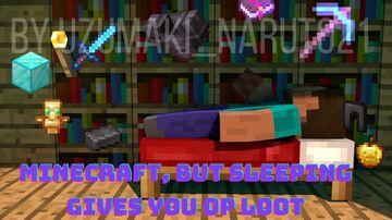 Minecraft, but sleeping drops op loot Minecraft Data Pack