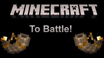To Battle! - a New Minecraft Datapack Minecraft Data Pack