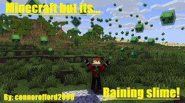 Minecraft but... its raining slime! Minecraft Data Pack