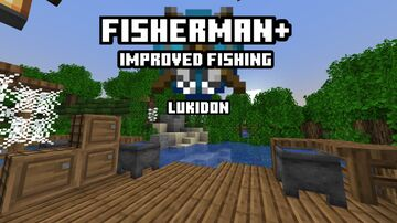 Fisherman+ | Sea Creatures and expanded Loot Table Minecraft Data Pack