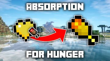 Absorption for Hunger Minecraft Data Pack