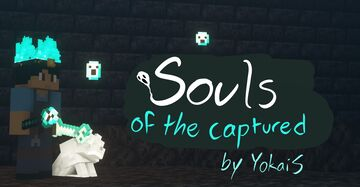 Souls of the Captured Minecraft Data Pack