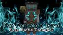 The Forsaken Lord - Boss Battle Minecraft Data Pack