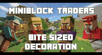 Miniblock Traders - Bite-Sized Decoration Minecraft Data Pack